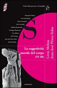 Libro La soggettività morale del corpo (VS 48)