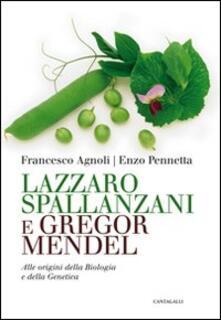 Listadelpopolo.it Lazzaro Spallanzani e Gregor Mendel. Alle origini della Biologia e della Genetica Image