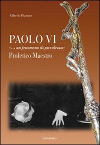 Paolo VI «...Un fenomeno di...