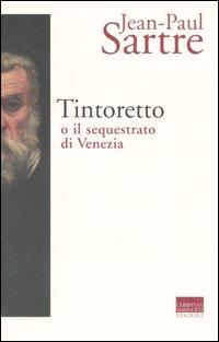 Tintoretto o il sequestrato...