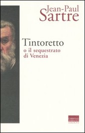 Tintoretto o il sequestrato di Venezia