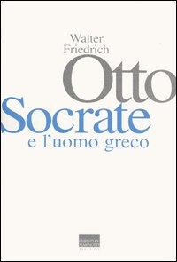 Socrate e l'uomo greco