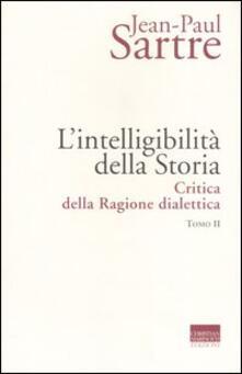 L intelligibilità della storia. Critica della ragione dialettica. Vol. 2.pdf
