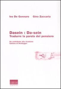 Dasein: da-sein. Tradurre la parola del pensiero