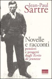 Novelle e racconti. Pensieri e progetti dagli «Écrits de jeunesse»