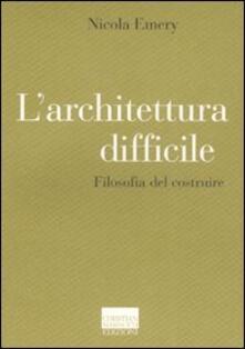 Radiosenisenews.it L' architettura difficile. Filosofia del costruire Image