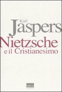 Nietzsche e il cristianesimo