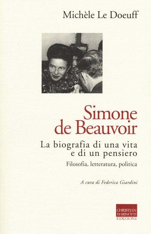 Simone de Beauvoir. La biog...