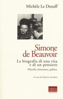 Squillogame.it Simone de Beauvoir. La biografia di una vita e di un pensiero. Filosofia, letteratura, politica Image