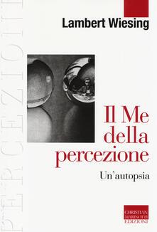 Il Me della percezione. Unautopsia.pdf