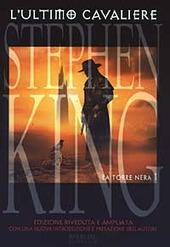 La torre nera - L' ultimo cavaliere. Vol. 1 - King Stephen