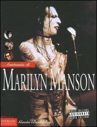 Anatomia di Marilyn Manson - Baddeley Gavin - wuz.it