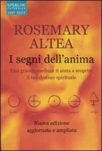 Libro I segni dell'anima Rosemary Altea