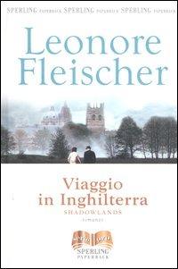 Viaggio in Inghilterra - Fleischer Leonore - wuz.it