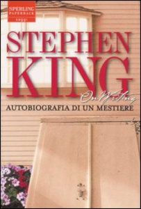 Libro On writing. Autobiografia di un mestiere Stephen King