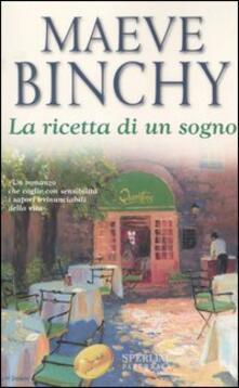La ricetta di un sogno - Maeve Binchy - copertina