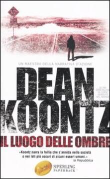 Il luogo delle ombre - Dean R. Koontz - copertina