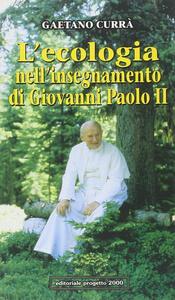 L' ecologia nell'insegnamento di Giovanni Paolo II