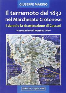 Il terremoto del 1832 nel marchesato crotonese. I danni e la ricostruzione di Caccuri