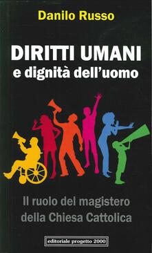 Librisulladiversita.it Diritti umani e dignità dell'uomo. Il ruolo del magistero della Chiesa cattolica Image