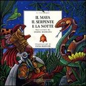 Copertina  Il Maya, il serpente e la notte