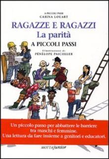 Ragazzi e ragazze. La parità a piccoli passi. Ediz. illustrata.pdf