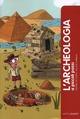 L' archeologia a piccoli passi
