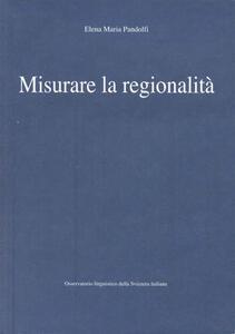Misurare la regionalità