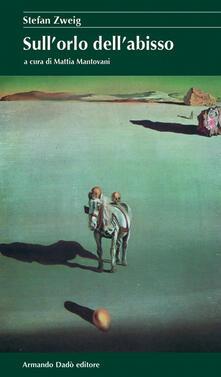 Sull'orlo dell'abisso - Stefan Zweig - copertina