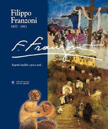 Filippodegasperi.it Filippo Franzoni (1857-1911). Vol. 1: Aspetti inediti o poco noti. Image