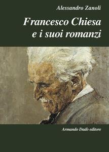 Francesco Chiesa e i suoi romanzi