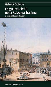 La guerra civile nella Svizzera italiana