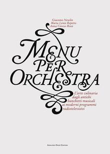 Squillogame.it Menu per orchestra. L'arte culinaria dagli antichi banchetti musicali ai moderni programmi radiotelevisivi Image