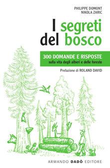 Winniearcher.com I segreti del bosco. 300 domande e risposte sulla vita degli alberi e delle foreste Image