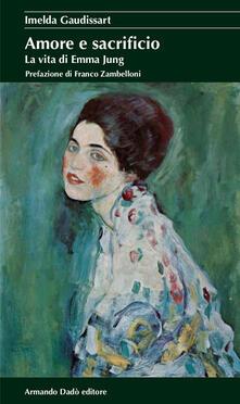 Nicocaradonna.it Amore e sacrificio. La vita di Emma Jung Image