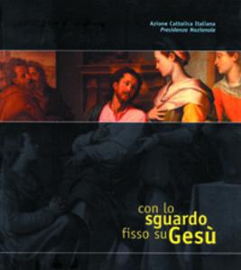 Con lo sguardo fisso su Gesù. La contemplazione del Volto di Cristo nell'esperienza delle diocesi italiane