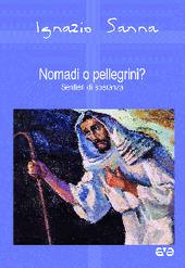Nomadi o pellegrini? Sentieri di speranza