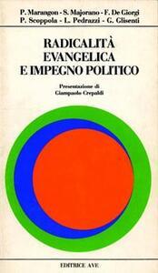 Radicalità e impegno politico