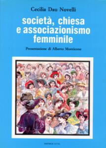Società, Chiesa e associazionismo femminile. L'Unione fra le donne cattoliche d'Italia (1902-1919)
