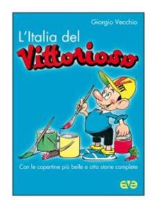 L' Italia del «Vittorioso»