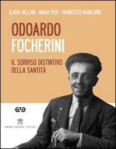 Odoardo Focherini. Il sorriso distintivo della santità. Con DVD