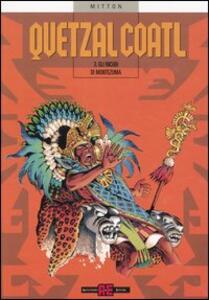Gli incubi di Montezuma