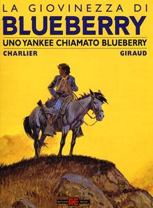 Grandtoureventi.it Uno yankee chiamato Bluberry. La giovinezza di Blueberry Image