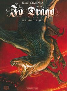 Antondemarirreguera.es Il libro di ferro. Io Drago. Vol. 2 Image