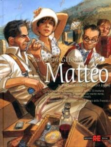 Mattéo. Il terzo periodo (agosto 1936)
