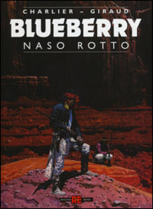 Naso rotto. Blueberry