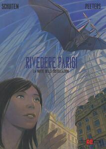 La notte delle costellazioni. Rivedere Parigi. Vol. 2