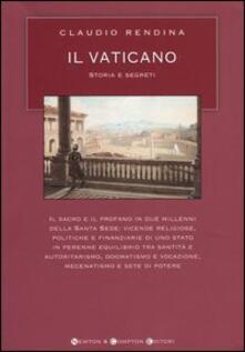 Il Vaticano. Storia e segreti - Claudio Rendina - copertina