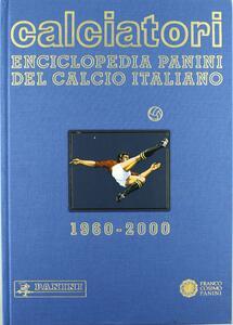 Enciclopedia calcio italiano (1996-2000)