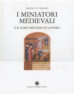 I miniatori medievali e il loro metodo di lavoro